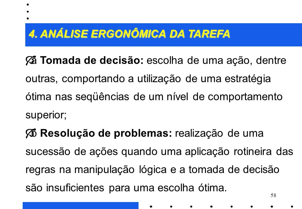 4. ANÁLISE ERGONÔMICA DA TAREFA