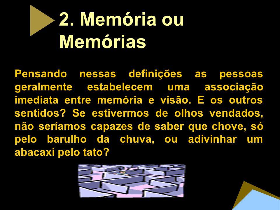 2. Memória ou Memórias