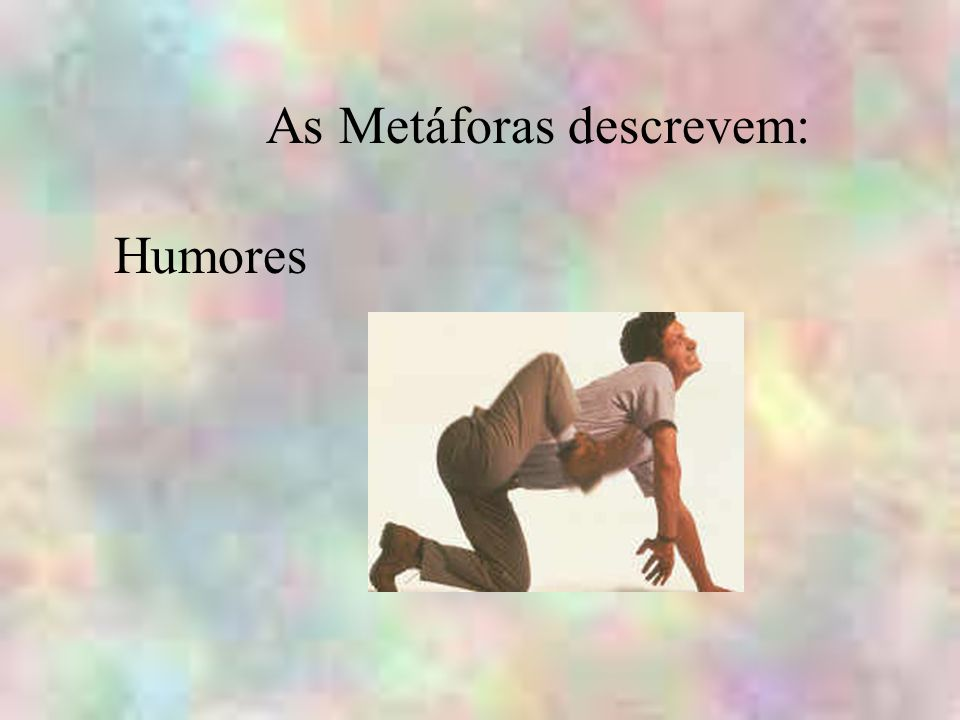 As Metáforas descrevem:
