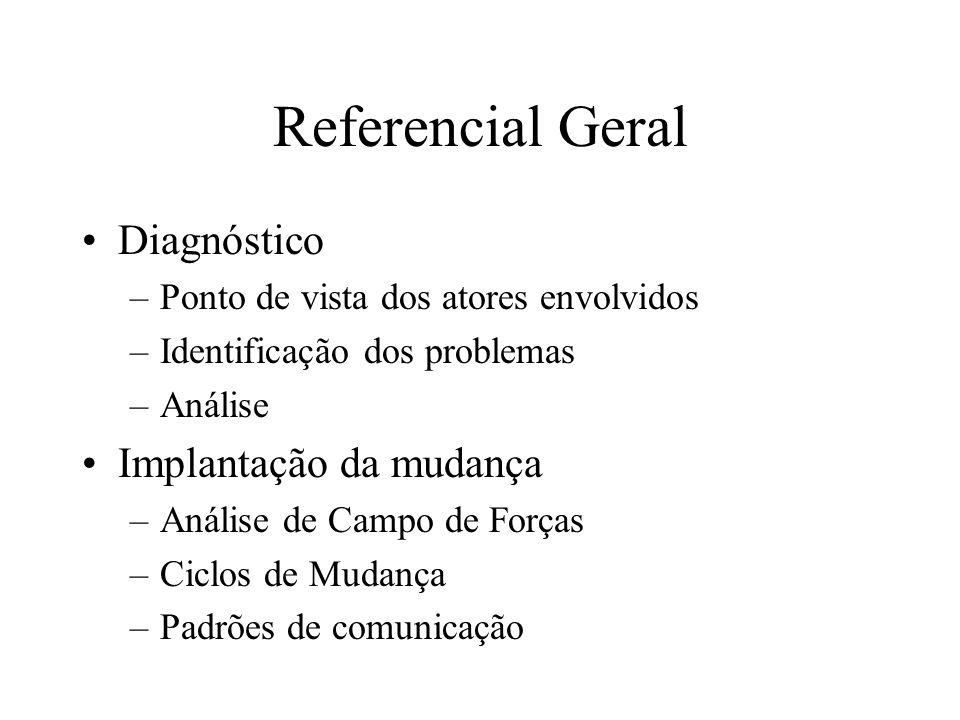 Referencial Geral Diagnóstico Implantação da mudança