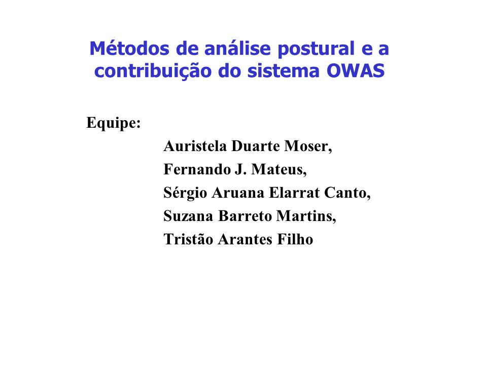 Métodos de análise postural e a contribuição do sistema OWAS