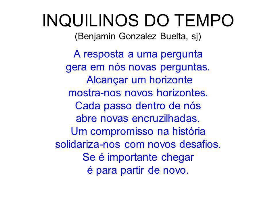 INQUILINOS DO TEMPO (Benjamin Gonzalez Buelta, sj)