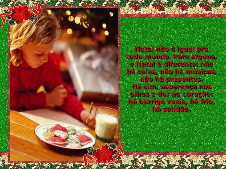 Natal não é igual pra todo mundo