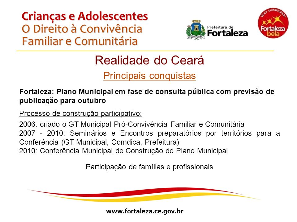 Crianças e Adolescentes O Direito à Convivência Familiar e Comunitária
