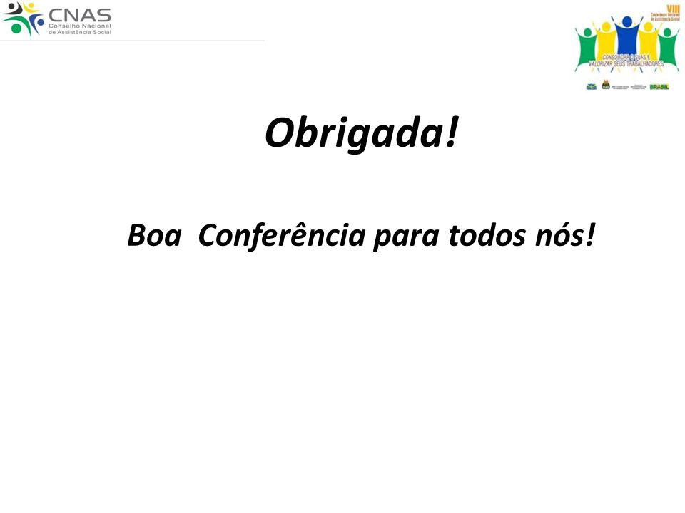 Boa Conferência para todos nós!
