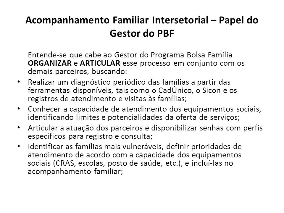 Acompanhamento Familiar Intersetorial – Papel do Gestor do PBF