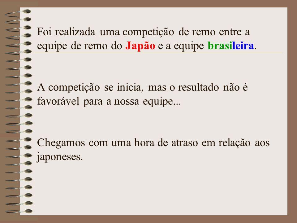 Foi realizada uma competição de remo entre a equipe de remo do Japão e a equipe brasileira.