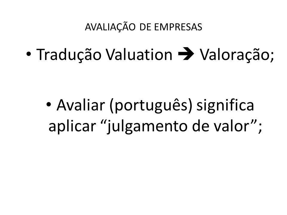 Tradução Valuation  Valoração;