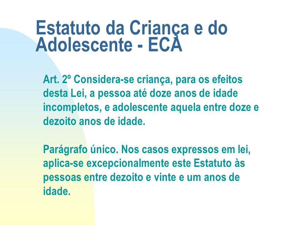 Estatuto da Criança e do Adolescente - ECA