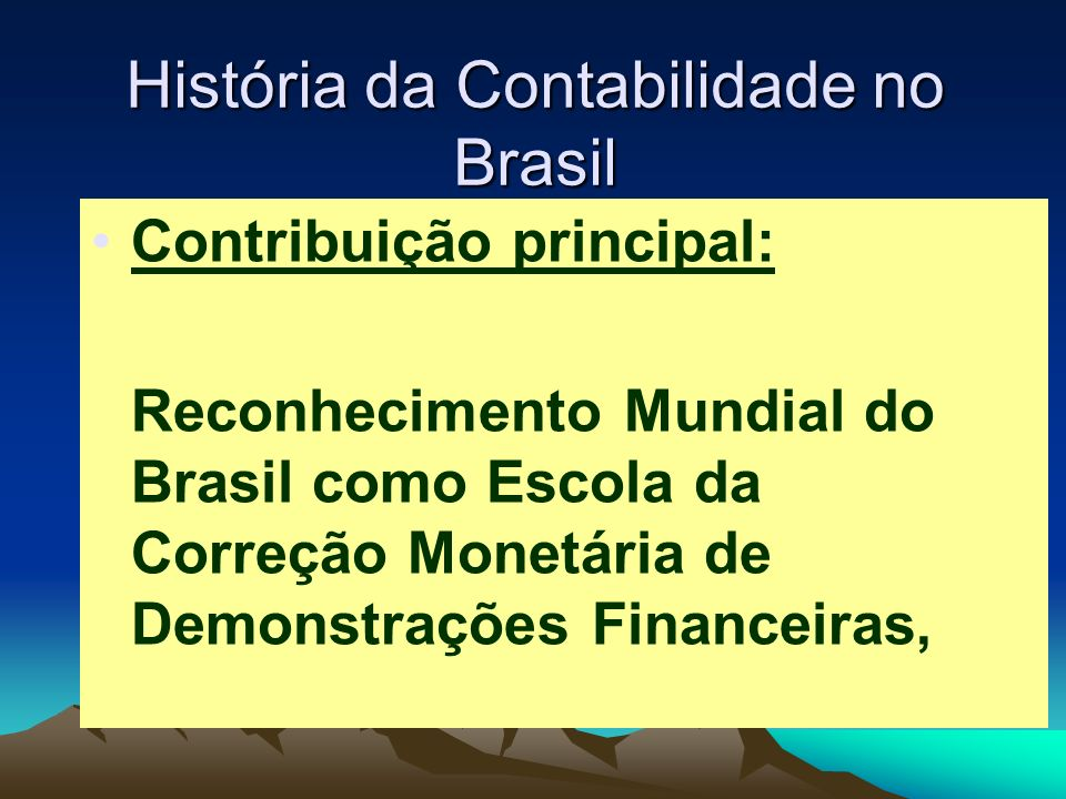 História da Contabilidade no Brasil