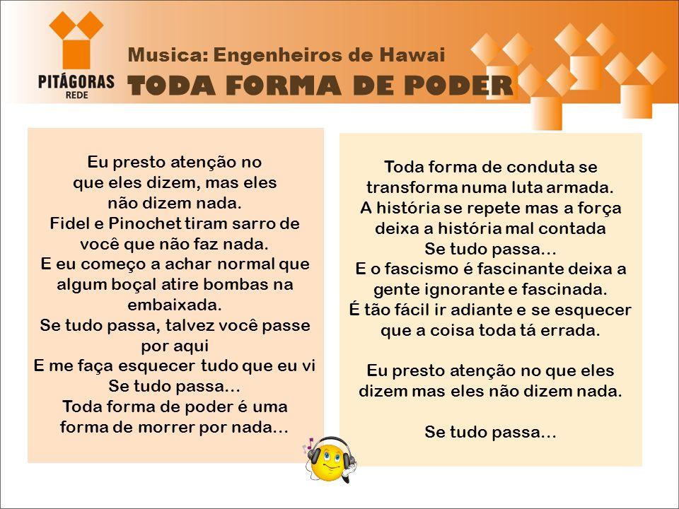 Musica: Engenheiros de Hawai TODA FORMA DE PODER