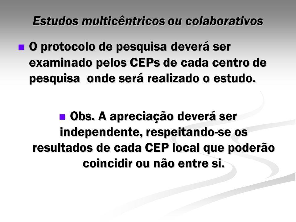 Estudos multicêntricos ou colaborativos