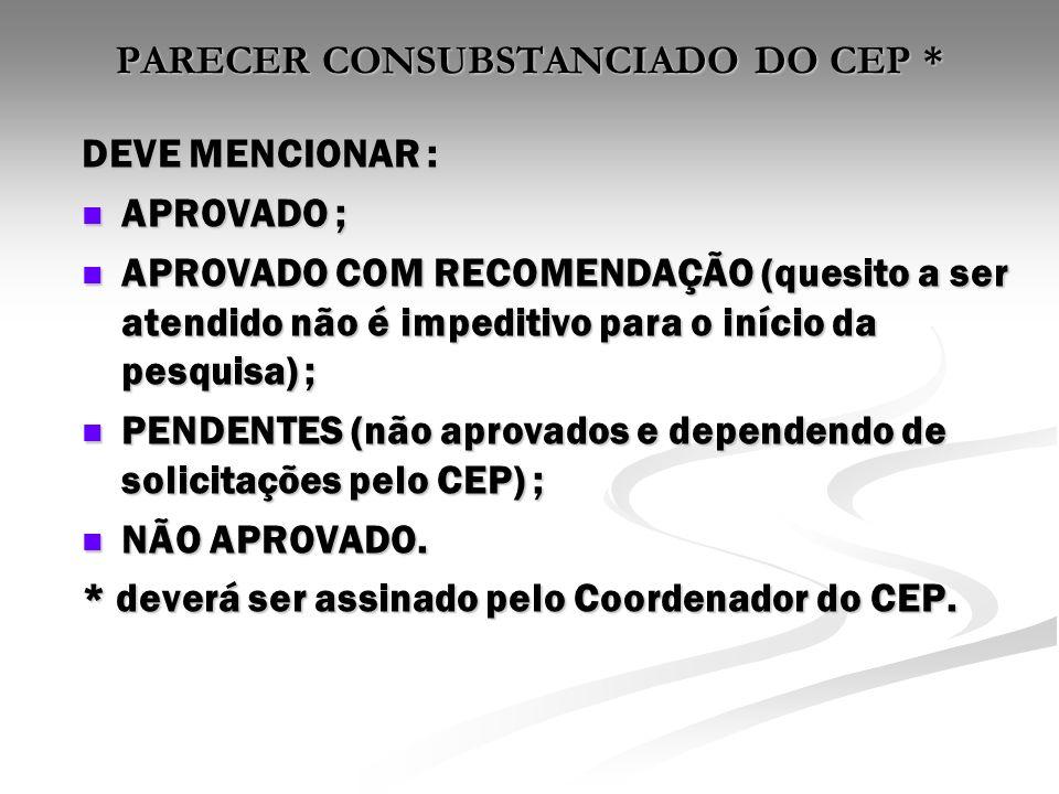 PARECER CONSUBSTANCIADO DO CEP *