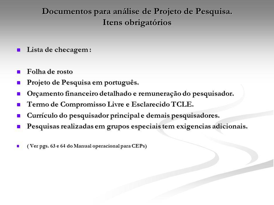 Documentos para análise de Projeto de Pesquisa. Itens obrigatórios