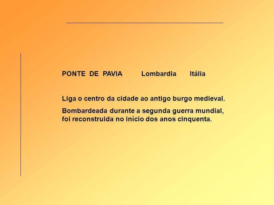 PONTE DE PAVIA Lombardia Itália