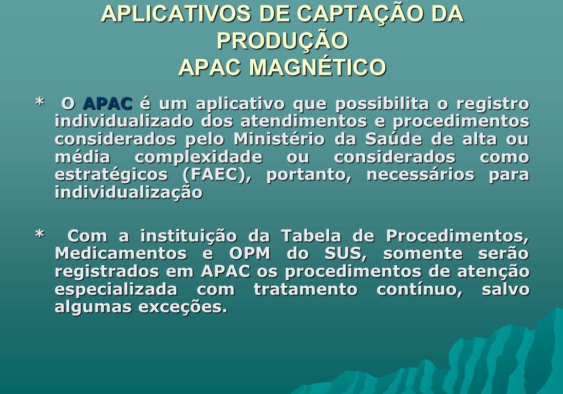 APLICATIVOS DE CAPTAÇÃO DA PRODUÇÃO APAC MAGNÉTICO