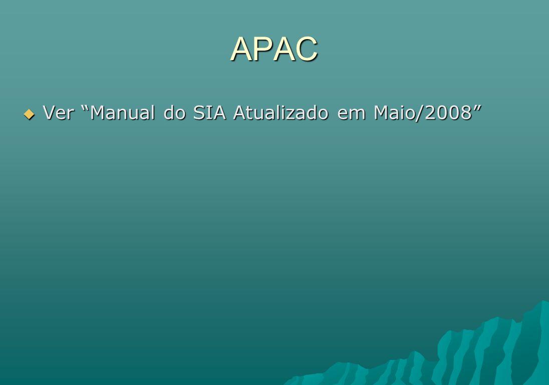 APAC Ver Manual do SIA Atualizado em Maio/2008