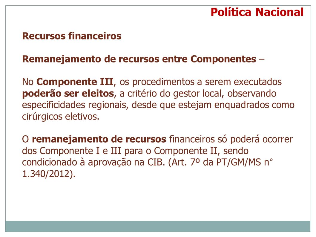 Política Nacional Recursos financeiros