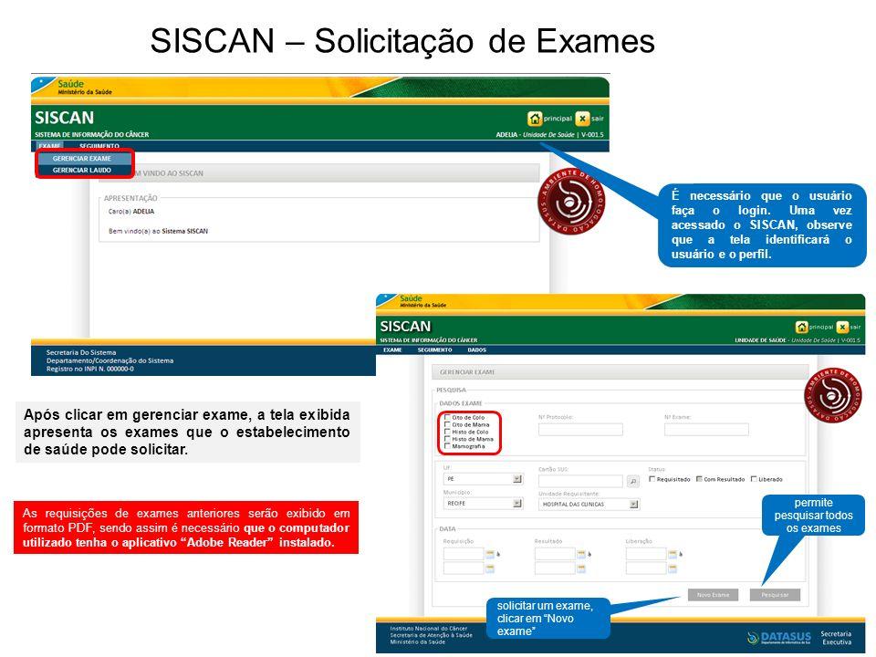 SISCAN – Solicitação de Exames
