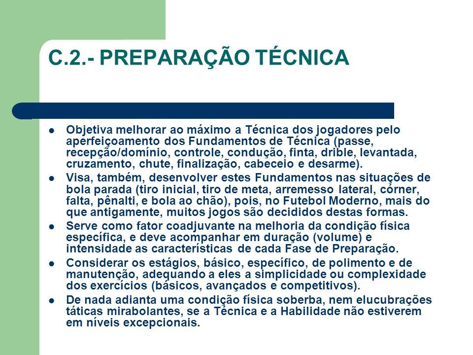 C.2.- PREPARAÇÃO TÉCNICA