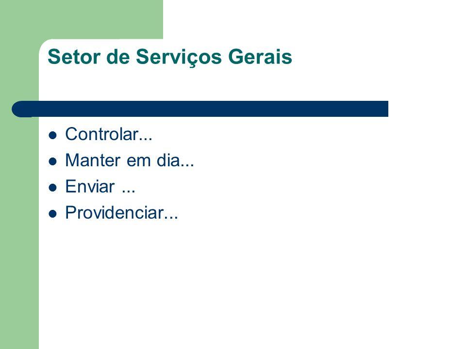 Setor de Serviços Gerais