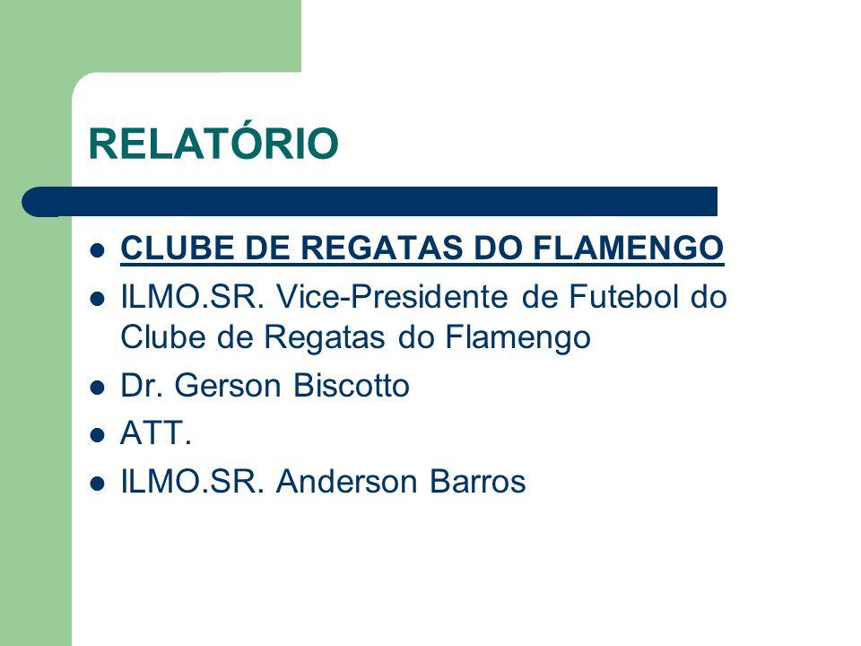 RELATÓRIO CLUBE DE REGATAS DO FLAMENGO