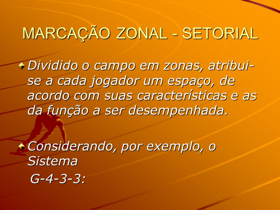 MARCAÇÃO ZONAL - SETORIAL
