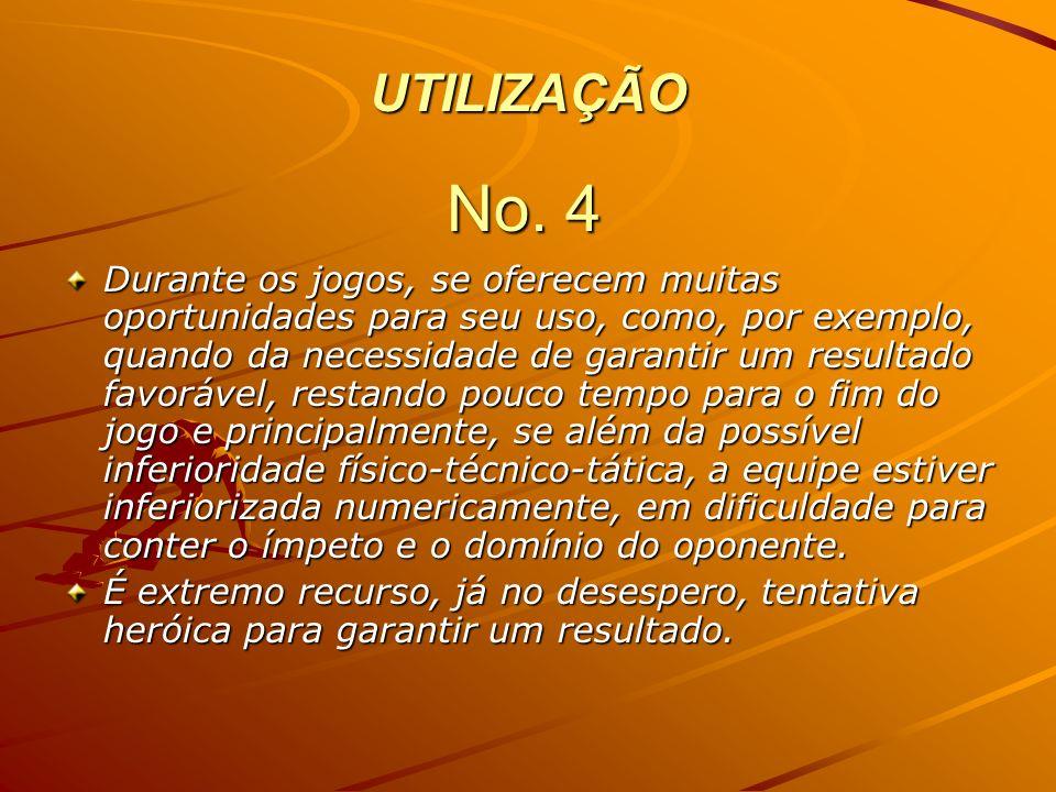 UTILIZAÇÃO No. 4.