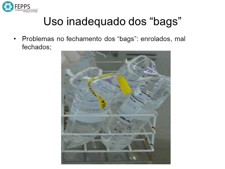 Uso inadequado dos bags