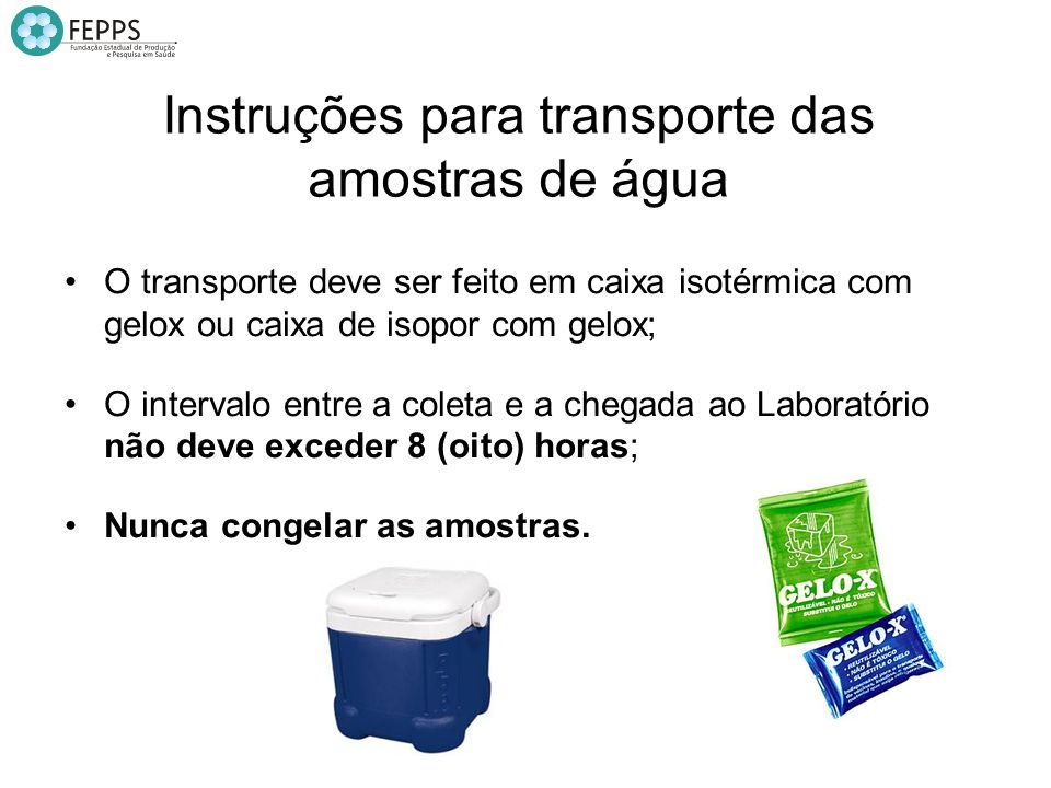 Instruções para transporte das amostras de água