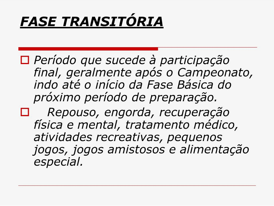 FASE TRANSITÓRIA