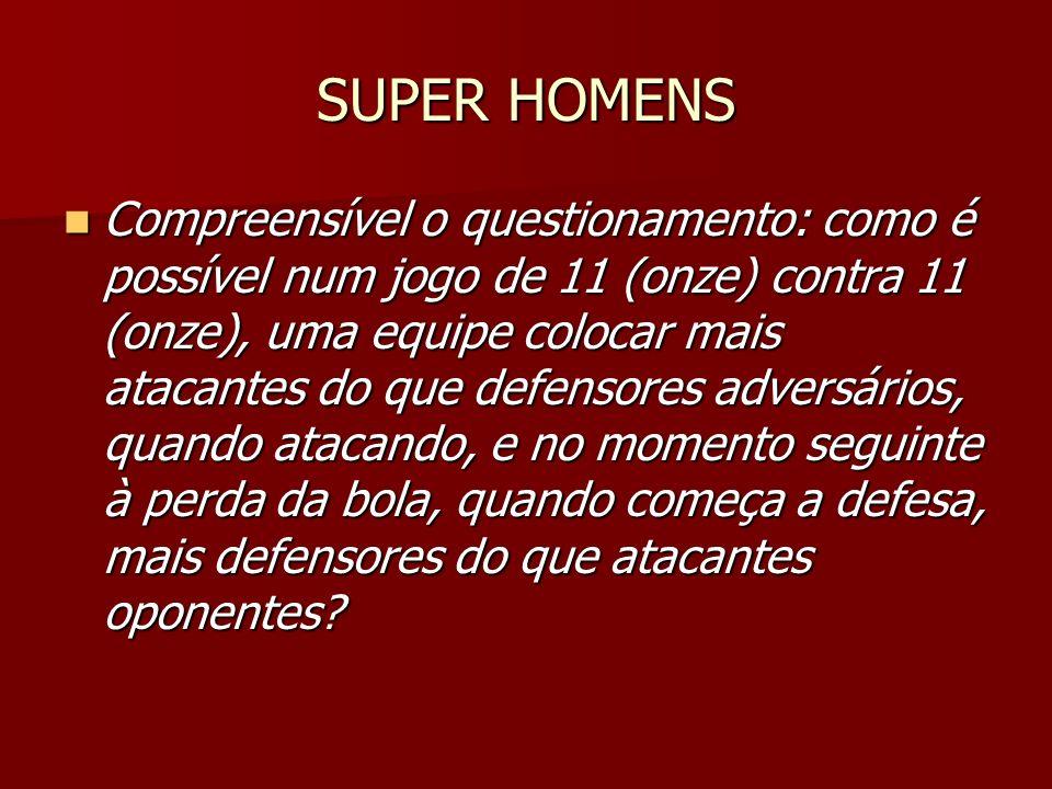 SUPER HOMENS