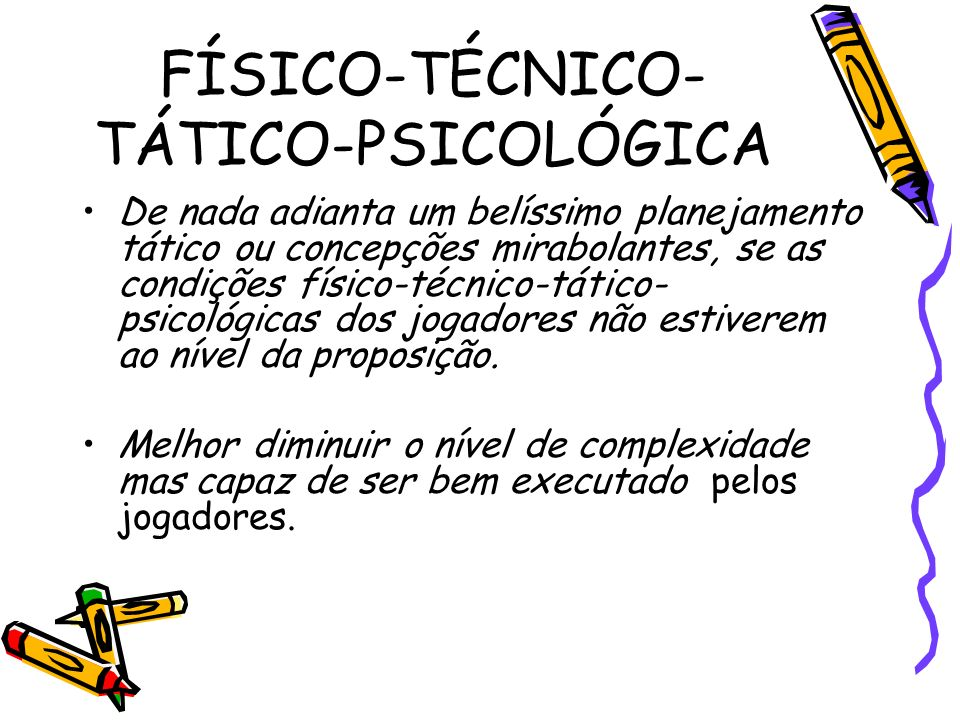 FÍSICO-TÉCNICO-TÁTICO-PSICOLÓGICA
