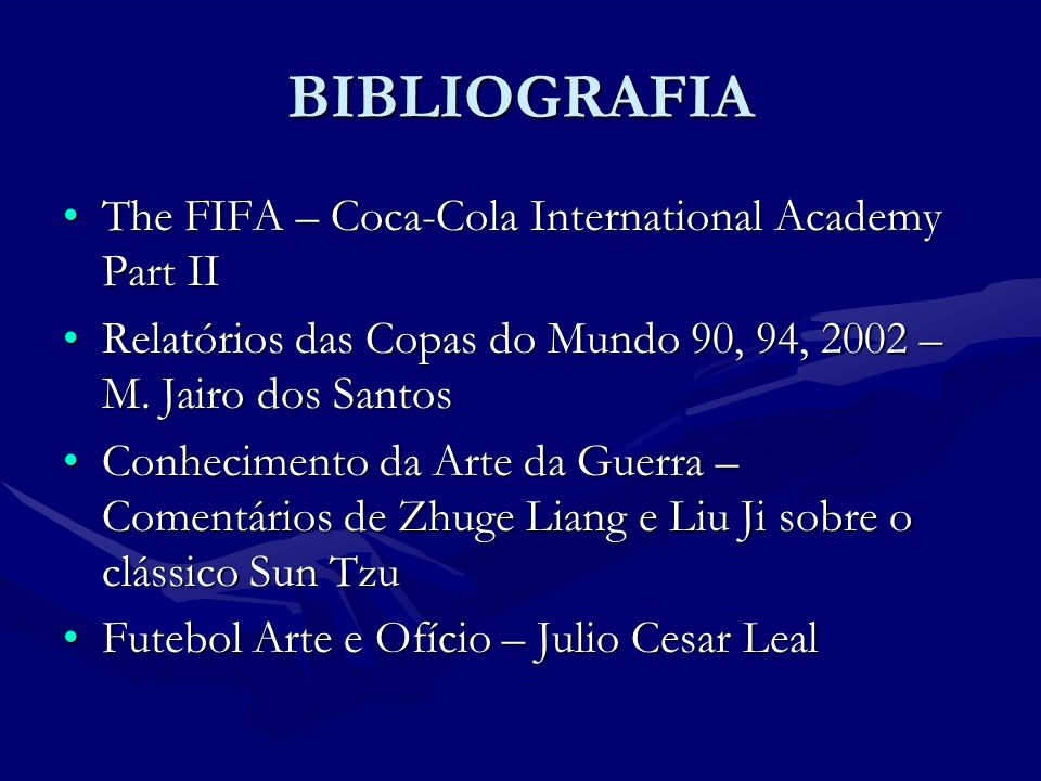 BIBLIOGRAFIA The FIFA – Coca-Cola International Academy Part II