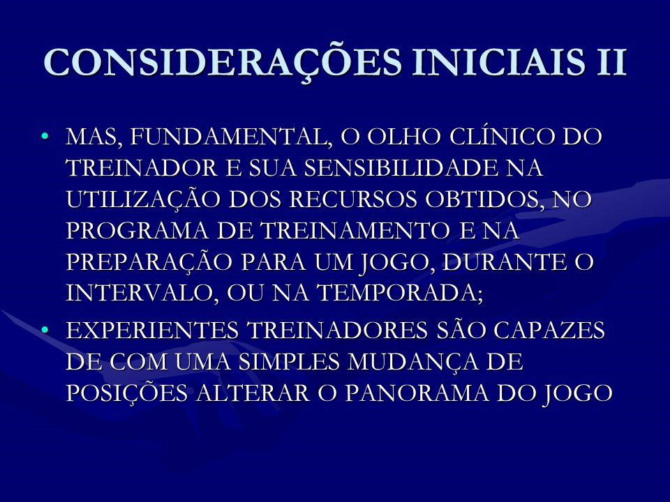 CONSIDERAÇÕES INICIAIS II