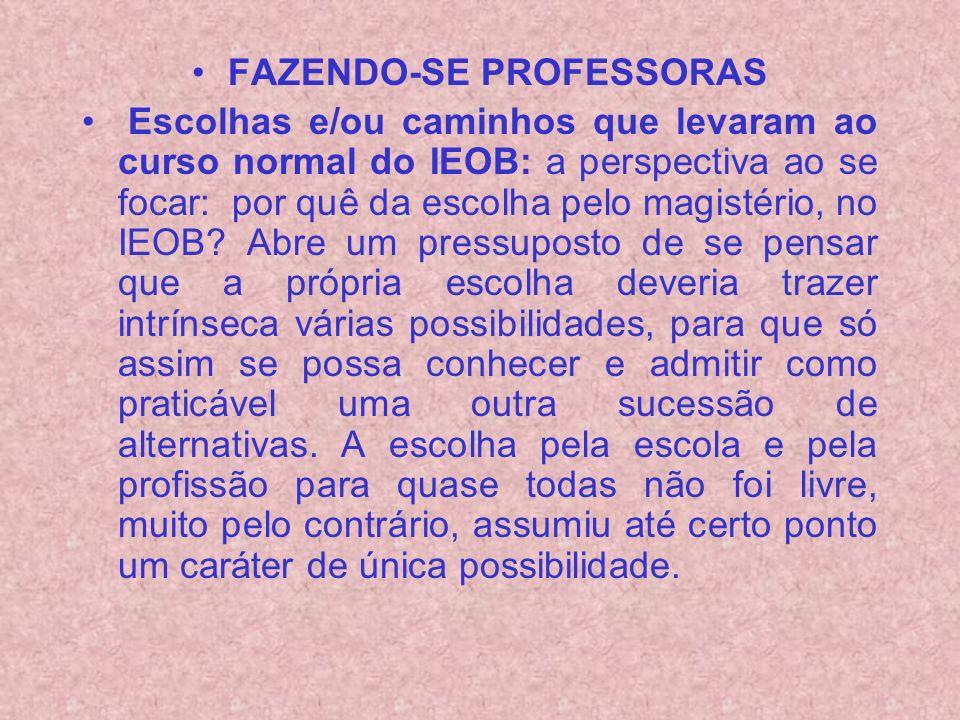 FAZENDO-SE PROFESSORAS