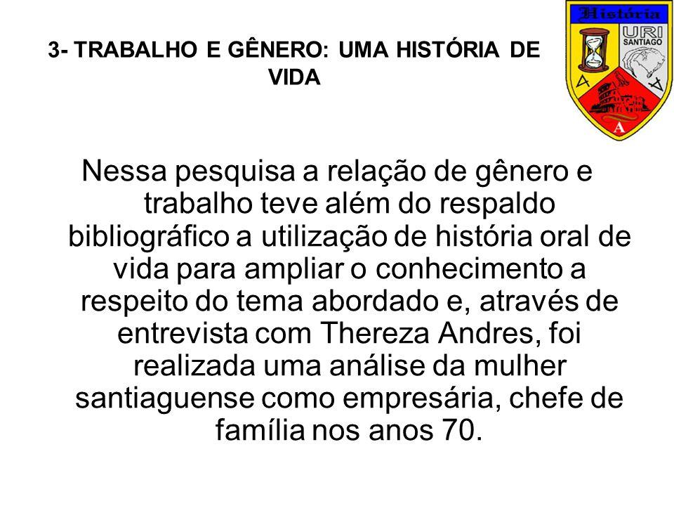 3- TRABALHO E GÊNERO: UMA HISTÓRIA DE VIDA