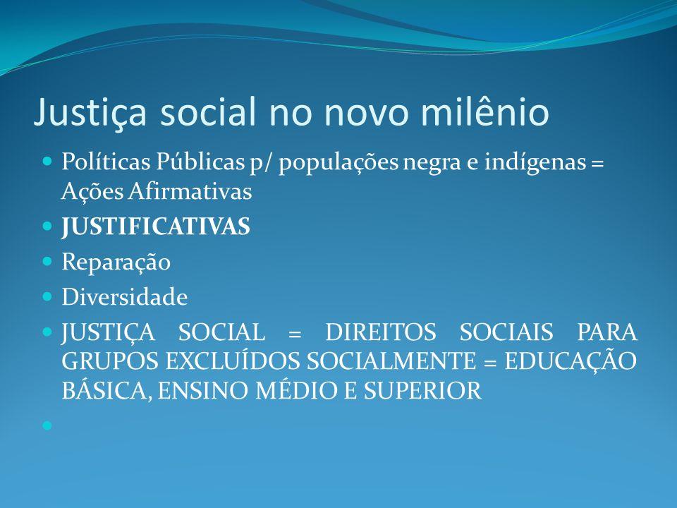Justiça social no novo milênio