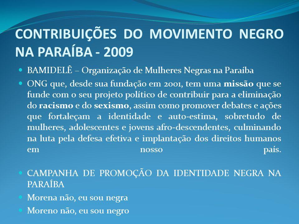 CONTRIBUIÇÕES DO MOVIMENTO NEGRO NA PARAÍBA - 2009
