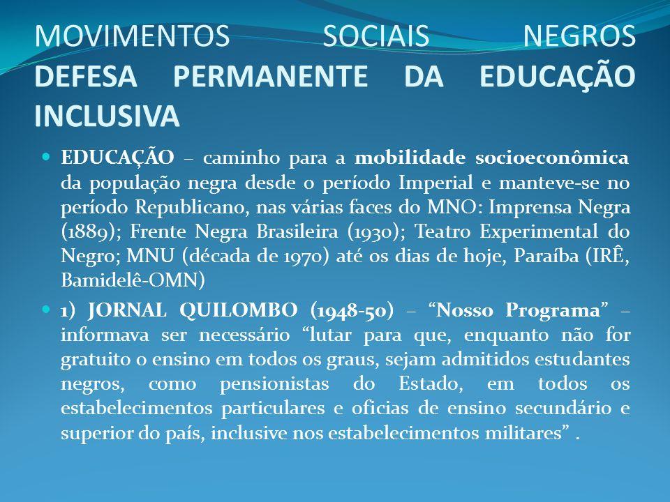 MOVIMENTOS SOCIAIS NEGROS DEFESA PERMANENTE DA EDUCAÇÃO INCLUSIVA