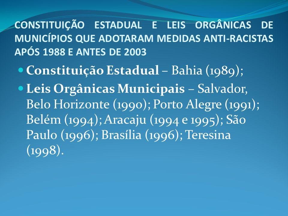 Constituição Estadual – Bahia (1989);