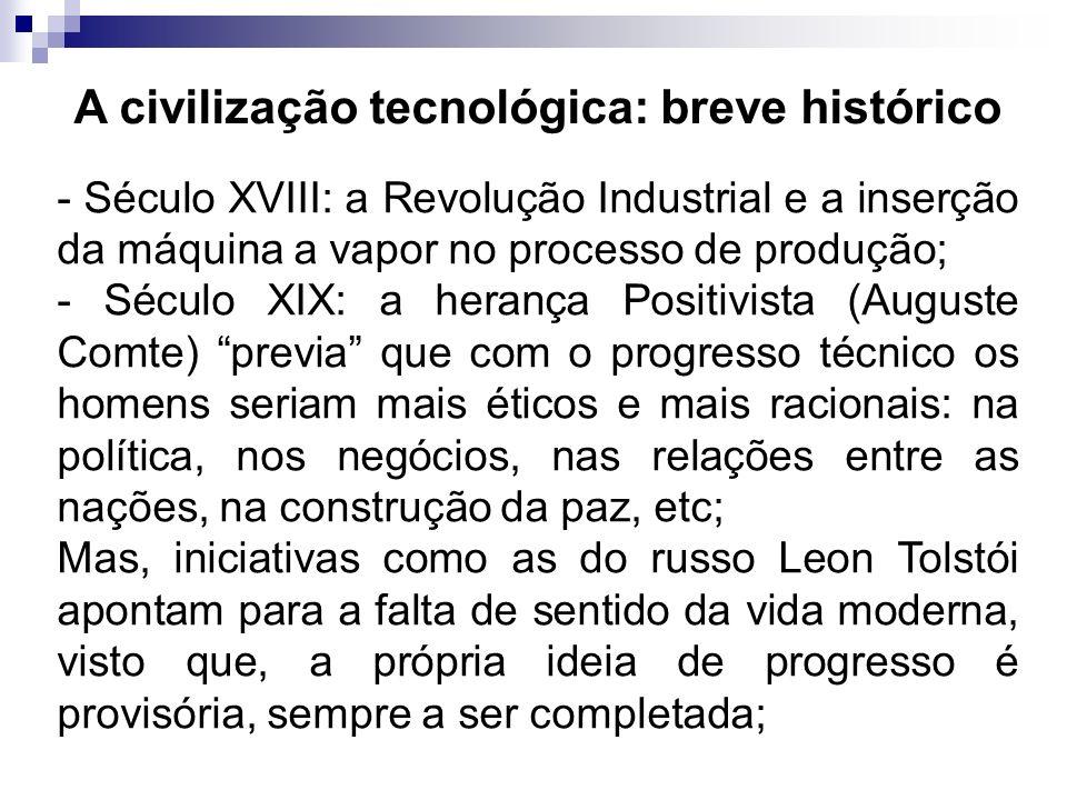 A civilização tecnológica: breve histórico