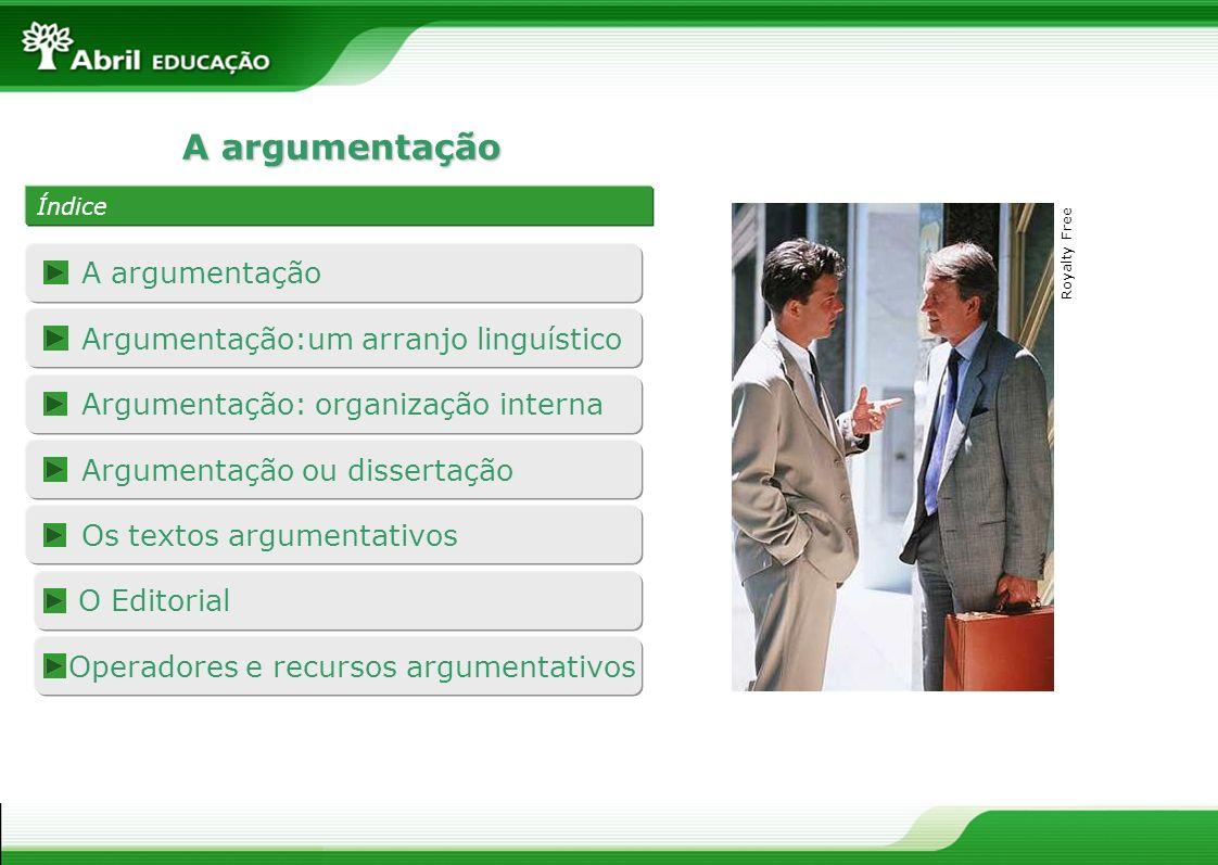 A argumentação A argumentação Argumentação:um arranjo linguístico