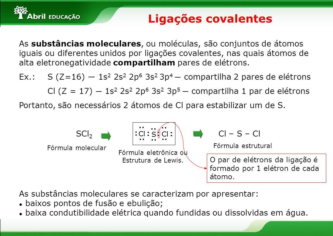 Fórmula eletrônica ou Estrutura de Lewis.