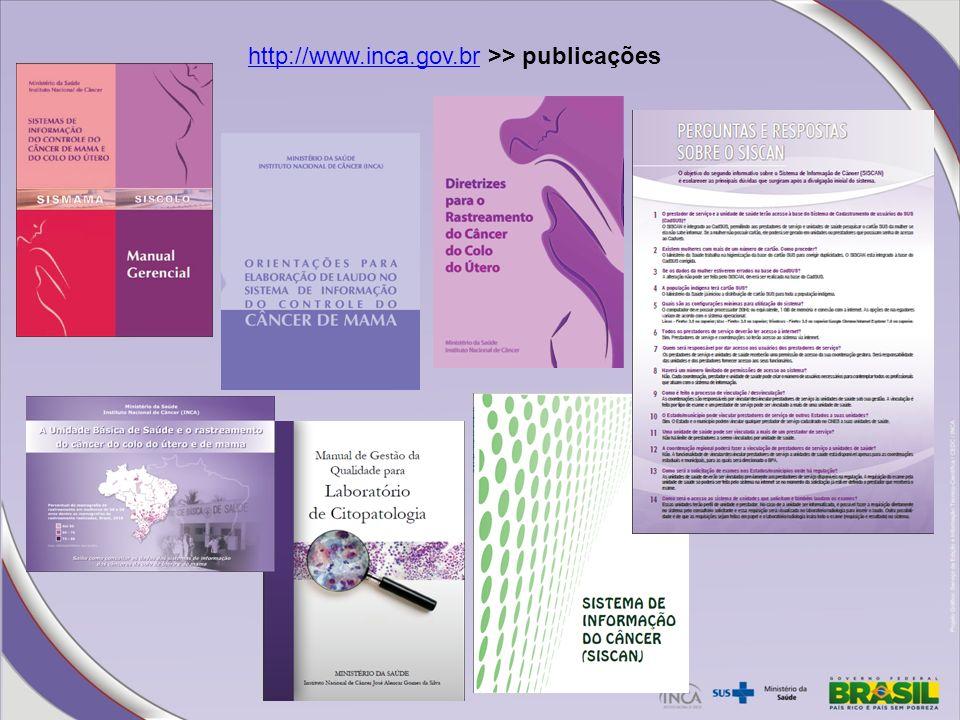 http://www.inca.gov.br >> publicações