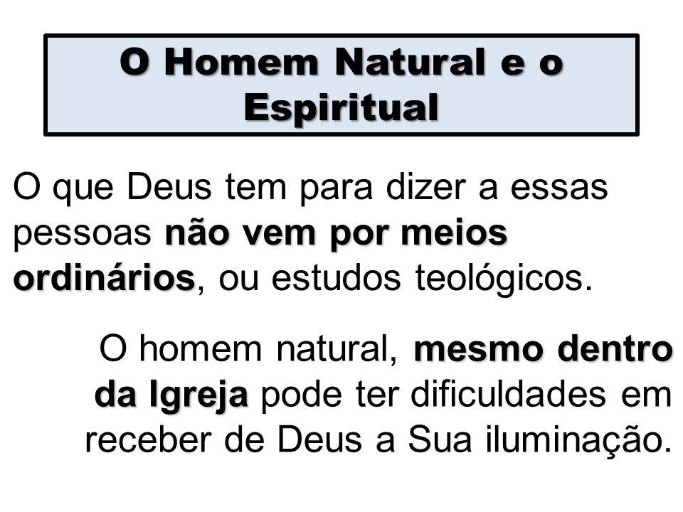 O Homem Natural e o Espiritual
