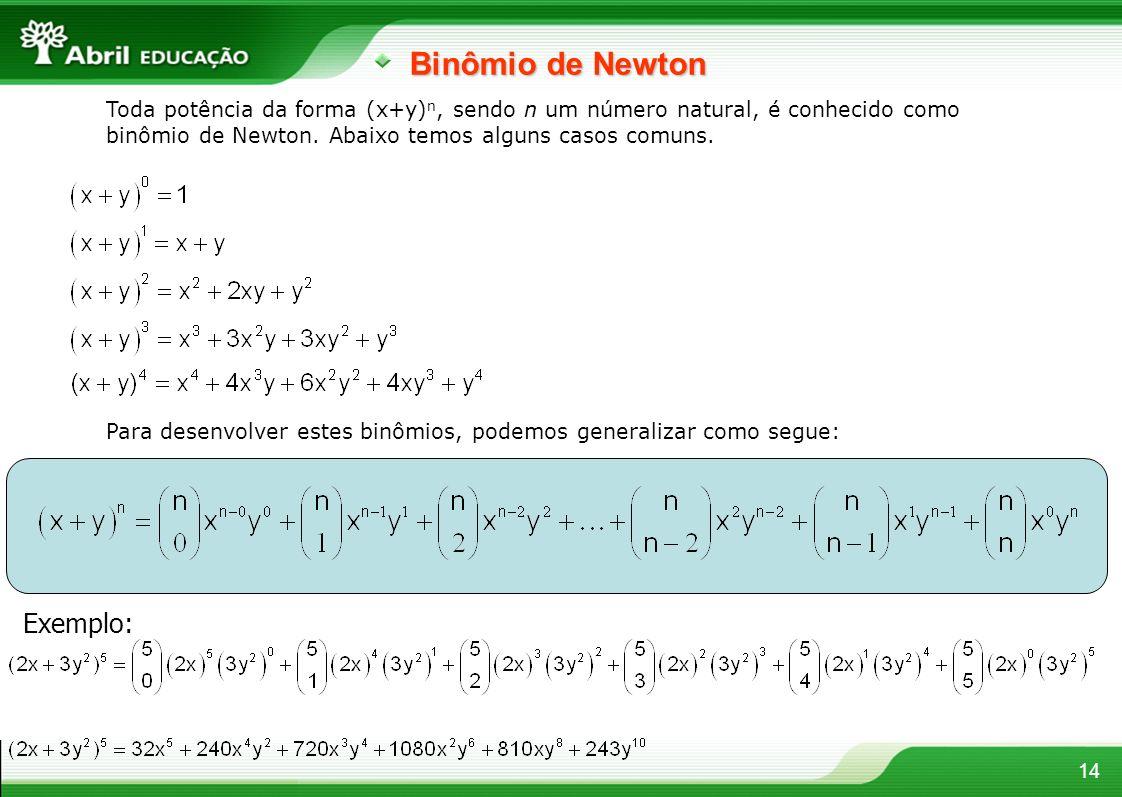 Binômio de Newton Exemplo: