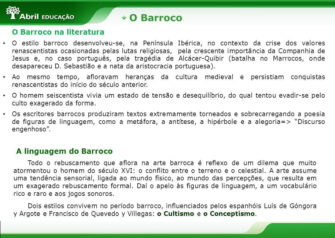 O Barroco O Barroco na literatura A linguagem do Barroco