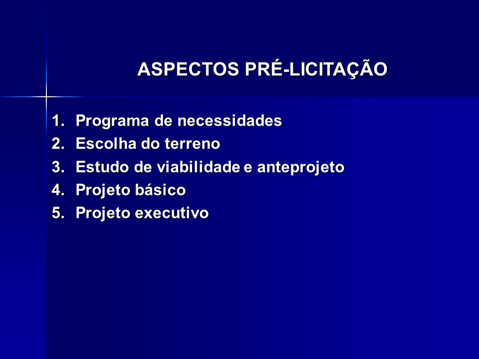 ASPECTOS PRÉ-LICITAÇÃO