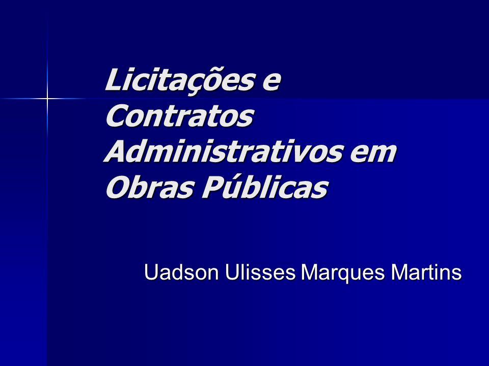 Licitações e Contratos Administrativos em Obras Públicas